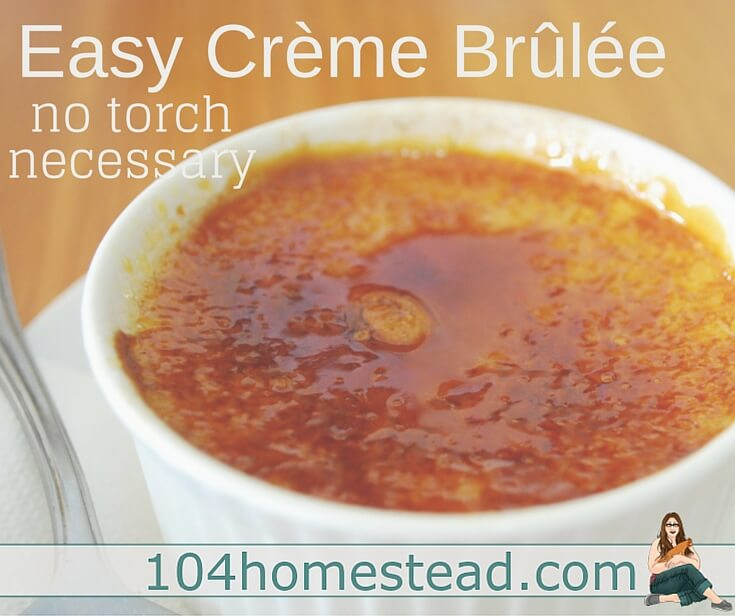 Although it sounds fancy, crème brûlée is easy to make. It is the perfect dessert to follow a Valentine's dinner. Heck, you can skip dinner all together.