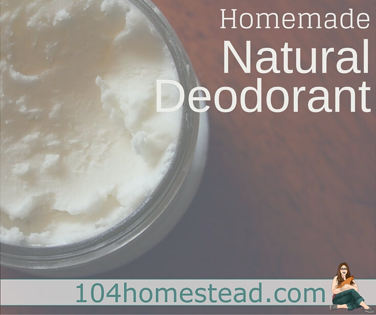 There's nasty stuff in commercial antiperspirant. I'm sharing with you how to make natural deodorant that's safer and oh-so-easy to throw together.