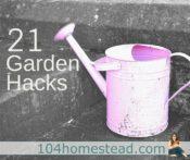 21 Gardening Hacks