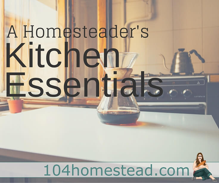 Find out what tools are essential in a homesteader's kitchen. Let's be honest. Simple living isn't always simple, but with these tools, it can be a bit easier.