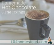 Homemade Hot Chocolate & Fixings