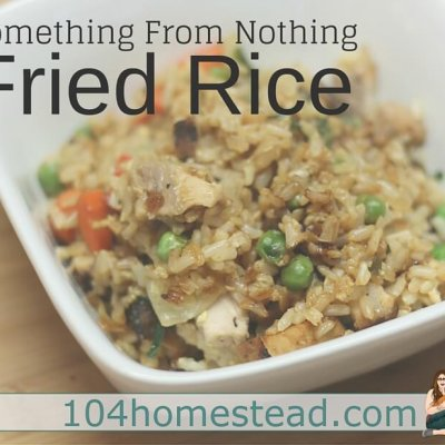 Something From Nothing: Fried Rice