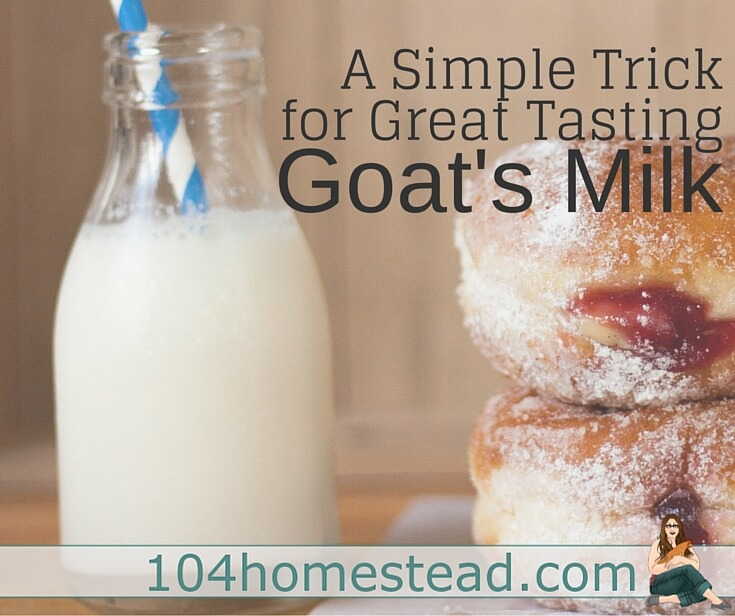 "Goat's milk gets a bad rap. I've heard people describe goat's milk as ""goaty"" or just plain gross. But when handled properly, it isn't that way at all!"