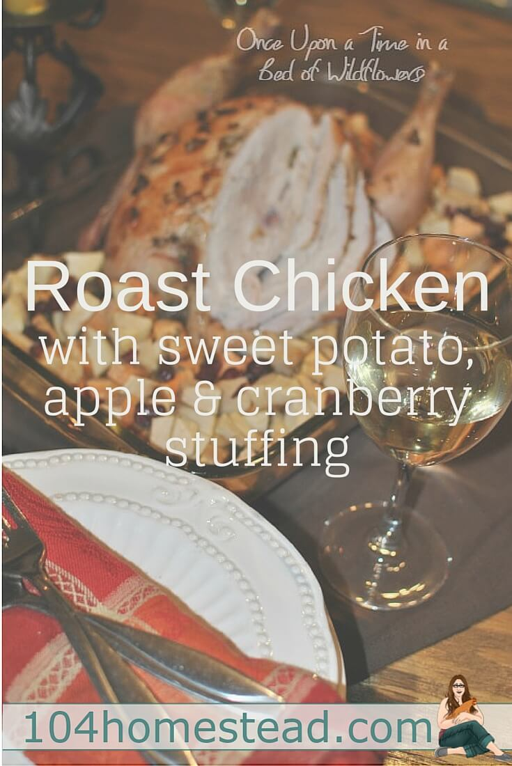 Roast chicken is an easy meal that comes out of the oven sitting on top of its very own side dish. All I have to do is pour a couple glasses of milk (or wine) and dinner is ready.