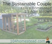 The Sustainable Couple: Kelli's Homestead