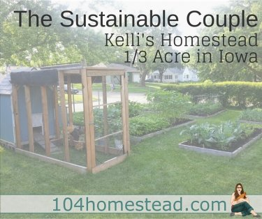 Kelli and her husband are urban homesteaders living on 1/3 of an acre in Iowa. She is the author of homesteading site, The Sustainable Couple.