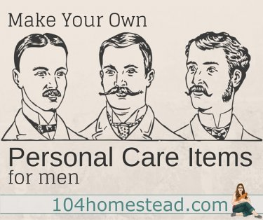 Today's post is on homemade men's products. Men have to stay clean and well-groomed. They are often just as opposed to harmful ingredients as women.