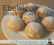Ebelskiver {Pancake Puff} Recipes