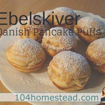 Ebelskiver {Pancake Puff} Recipes