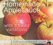 Homemade Applesauce & Recipes Using Applesauce