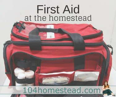 Homesteading is all about self-sufficiency – but what do we do when we become injured or ill? It's important to have a self-sufficient first aid kit on hand.