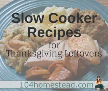 A slow cooker is something you can set and forget. After spending Thanksgiving day in the kitchen, we can use a break by making these leftover recipes.