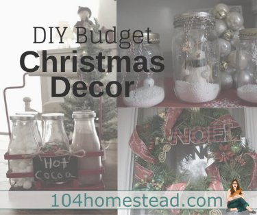 Christmas decorating and crafting. Two of my favorite things. You'll love these budget-friendly ideas for decorating for the holiday season.