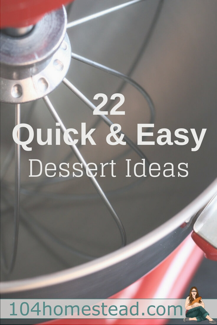 Scrambling to find a quick and easy dessert recipe you can whip up in under an hour?. I've got 22 dessert recipes for you that are easy and delicious.