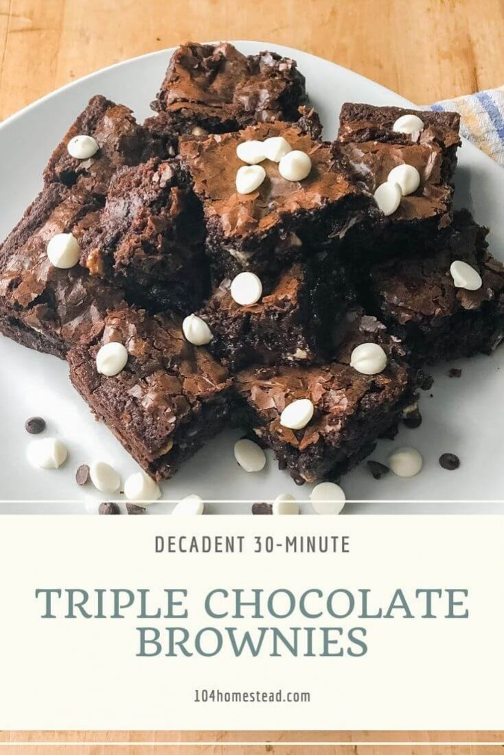 "This triple chocolate brownie recipe works up really fast. 30 minutes tops! It's really no harder than box mix, but it tastes SO MUCH better than anything you're going to find in a box. It's dark, rich, chewy, gooey and it doesn't use a block or two of chocolate, so you can convince yourself it's ""healthy."""
